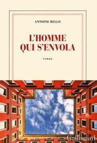 Ma critique de « L'homme qui s'envola » de Antoine Bello