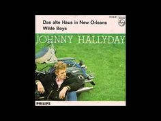 Johnny Hallyday - Das alte Haus in New Orleans (House Of The Rising Sun) (1964) - YouTube New Orleans Music, New Orleans Homes, Halloween Songs, House Of The Rising Sun, Jazz, Musicals, Youtube, Sunrise, Lyrics