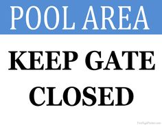photo relating to Keep Door Closed Sign Printable titled 24 Easiest Pool Signs or symptoms illustrations or photos within 2014 Pool signs or symptoms, Signs and symptoms