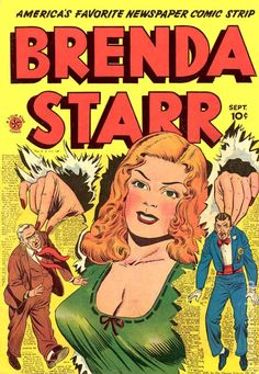"""""""Brenda Starr"""" comics (vol. This comic appeared in the Chicago Times Sunday paper. A friend gave it to my mother to give to me each week. There was a wonderful paper doll every time with a new outfit to cut out. She was so pretty. Vintage Comic Books, Vintage Comics, Comic Books Art, Vintage Ads, Book Art, Star Comics, Old Comics, Comic Book Plus, Comic Book Covers"""