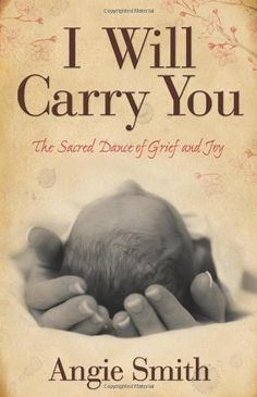 I Will Carry You: The Sacred Dance of Grief and Joy by Angie Smith,http://www.amazon.com/dp/080546428X/ref=cm_sw_r_pi_dp_.AOgtb1DM5NBYX05