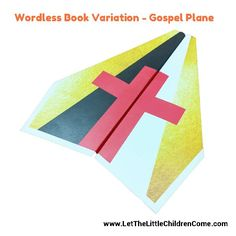 Based on the same colors as the popular Wordless Book, this gospel presentation idea uses paper airplanes to share the message of salvation with children. Bible Story Crafts, Bible Crafts For Kids, Vbs Crafts, Book Crafts, Teen Crafts, Kids Bible, Sunday School Lessons, Sunday School Crafts, Lessons For Kids