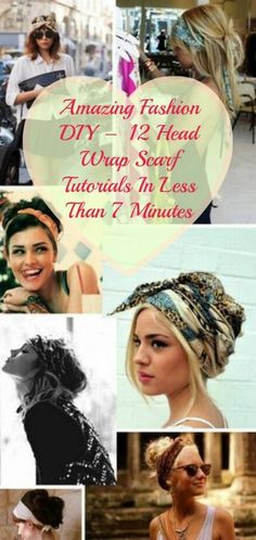 12 Head Wrap Scarf Tutorials In Less Than 7 Minutes... I need this for Bonnarroo and to spice up a hair do for long hours on the road without showers! Yipe