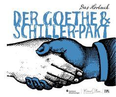 """Der Goethe und Schiller Pakt » Das Hörbuch """"Der Goethe"""" - nach dem gleichnamigen Sc ..."""