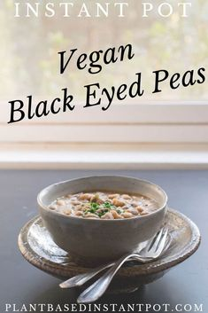 Celebrate New Year& Day with these Vegan Instant Pot: Vegan Creamy Black-Eyed Peas. Eat them for luck or just because they are healthy and delicious! Pea Recipes, Vegan Dinner Recipes, Delicious Vegan Recipes, Dairy Free Recipes, Whole Food Recipes, Vegetarian Recipes, Healthy Recipes, Vegan Soups, Soup Recipes