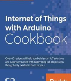 Internet Of Things With Arduino Cookbook PDF