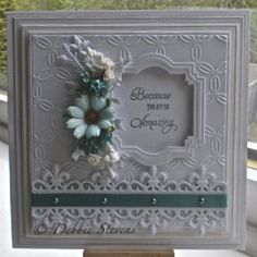 Spellbinders grand squares for my layers, SB labels 22, the border is SB fleur de lis accents, the embossing folder is Sue Wilson interlocking circles,the sentiment is from justrite stamps called 'just the right words'. The branch die is from obsession impression