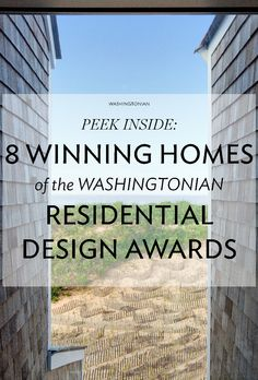 Sprawling dream houses, sure, but this year's recipients also include a 210-square-foot residence and a new approach to housing the homeless   Washingtonian