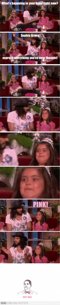 Sophia Grace knows what's up.