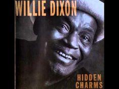 Willie Dixon - Hidden Charms