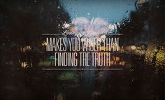 Loosing an illusion makes you wiser than finding the truth