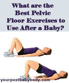 What are the Best Pelvic Floor Exercises to use After Having a Baby - We know they're important but what can you do to strengthen your pelvic floor muscles other than kegels? Quite a bit actually! Here are 8 great pelvic floor exercises that can be used right after you have your baby.