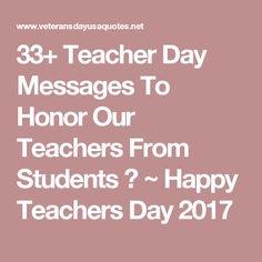 Teachers day greeting card 1000 teachers day quotes images 33 teacher day messages to honor our teachers from students happy teachers day m4hsunfo