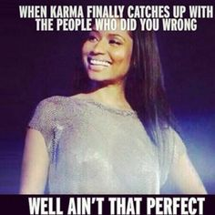 Karma is my friend. Badass Quotes, Funny Quotes, Funny Memes, Hilarious, Cat Memes, Relationship Memes, Relationships, Real Talk Quotes, Truth Hurts