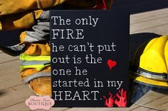 The only FIRE he can't put out is the one he started in my HEART, Canvas wall art, Firefighter, Fireman, Fighfighters Wife
