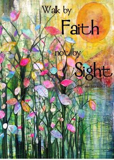 Walk by Faith flowers sunset sunrise garden print