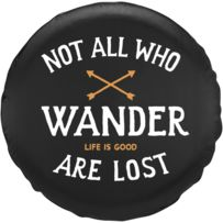Not All Who Wander Tire Cover|Life is good