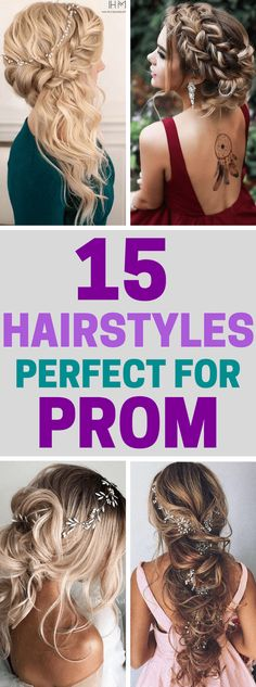 15 Hairstyles That Are Perfect For Prom! #prom #promhair