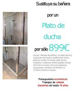 Quita tu bañera y pon un Plato de ducha por 899€