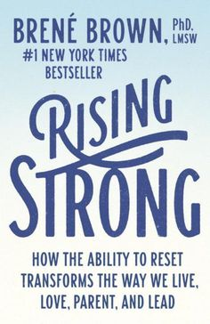 Rising Strong. Love this book cover.