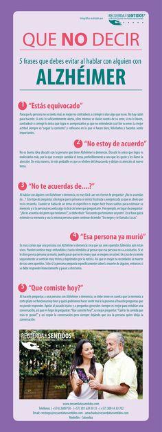 Que no decir - 5 Frases que debes evitar al hablar con alguien con Alzhéimer o demencia. Infográfico realizado por Recuerda tus Sentidos.