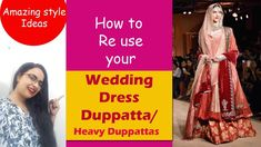 Amazing ways to Re-use your wedding Duppatta/Heavy Duppattas Old Dresses, Formal Dresses, Indian Outfits, Indian Clothes, Saree Wedding, Diy Fashion, Reuse, Upcycle, Mac Dupes