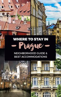 ee2d8fce3046f Where to stay in Prague – a complete guide to the city s best neighborhoods  and hotels. Backpacking EuropeTravelling ...
