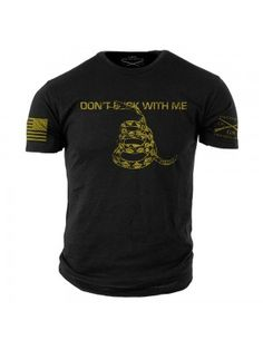 """This historical American Flag has been kicked up a notch to say what American general and statesman Christopher Gadsden would have said toady """"Don't f with me."""" Grunt Style's Gadsden shirt is an ul Tactical Wear, Tactical Shirt, Grunt Style Shirts, Shirt Style, Cool Shirts, Tee Shirts, Tees, T Shirts With Sayings, Shirt Designs"""