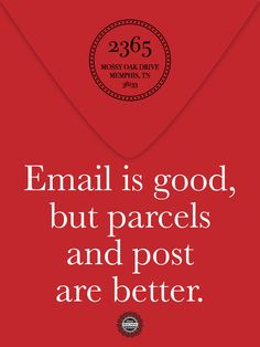 Emails may be good, but post is always better!