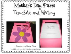 A Mother's Day gift that a mother will never forget! An adorable purse filled with *honest* descriptions about mom! Both purse template and writing...