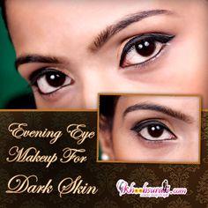 Evening Eye Makeup For Dark Skin Beauty Secrets, Beauty Hacks, Beauty Tips, Evening Eye Makeup, Olive Skin, Beautiful Eyes, Dark Skin, Makeup Yourself, Makeup Tips