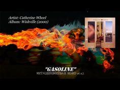 ▶ Gasoline - Catherine Wheel (2000) - YouTube