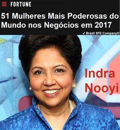 ✔ Brazil SFE Biography®: Indra Nooyi - 51 Mulheres Mais Poderosas do Mundo nos Negócios em 2017