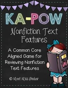 Nonfiction Text Features Ka-Pow - New & Exciting Common Core Aligned Game Library Lessons, Reading Lessons, Reading Strategies, Reading Skills, Teaching Reading, Nonfiction Activities, School Fun, School Stuff, School Ideas