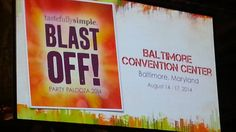 Oh Yah! Tastefully Simple National Conference is in Baltimore MD next year! State of the Crab Cakes and more! JOIN US next Aug. 2014 Party Palooza! Tuck away $5 from every party and GET READY to BLAST OFF!