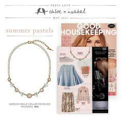 Our Parisian Belle Collar Necklace featured in this month's issue of Good Housekeeping Magazine!! Shop the entire Parisian Belle Collection online at:  www.chloeandisabel.com/boutique/thecelticpearl   #Magazine #GoodHousekeeping #Featured #InThePress #Press #article #jewelry #fashion #accessories #necklace #Parisian #Belle #Summer #Pastels #ParisianBelle #style #shopping #trendy #boutique #chloeandisabel #thecelticpearl