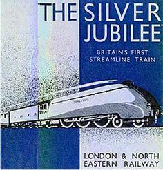 Silver Jubilee - LNER Railway Locomotive Train Posters, Railway Posters, Locomotive, British Travel, Train Art, Train Pictures, Vintage Graphic Design, Old London, Advertising Poster