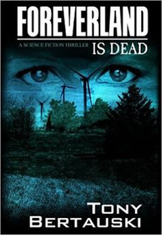 YA Fiction: Foreverland is Dead by Tony Bertauski