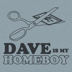 Dave is my Homeboy tshirt – Dave Ramsey Screen Pri… Dave Ramsey Quotes, Dave Ramsey Show, Dave Ramsey Financial Peace, Financial Goals, Tooth Fairy Money, Dave Ramsey Debt Snowball, Dave Ramsey Envelope System, Money Saving Mom, Mo Money