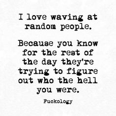 New funny face quotes laughter so true 61 Ideas Sarcasm Quotes, Sassy Quotes, Sarcastic Humor, Words Quotes, Quotes To Live By, Me Quotes, Sayings, Funny Shit, Haha Funny