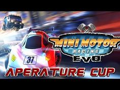Mini Motor Racing Evo 22 - Aperature Science Cup