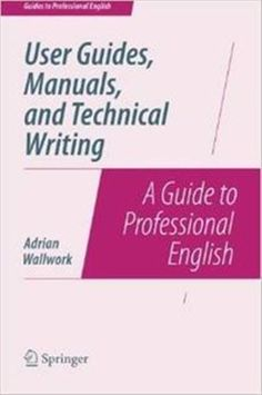 """Read """"User Guides, Manuals, and Technical Writing A Guide to Professional English"""" by Adrian Wallwork available from Rakuten Kobo. This book is intended for anyone whose job involves writing formal documentation. It is aimed at non-native speakers of . Writing A Book, Writing Prompts, Writing Websites, Technical Writer, Book Outline, Business Writing, Business Planning, Grammar And Vocabulary, Study Skills"""