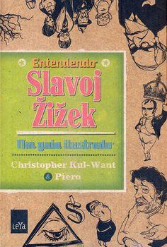 Entendendo Slavoj Zizek - Christopher Kul - Want