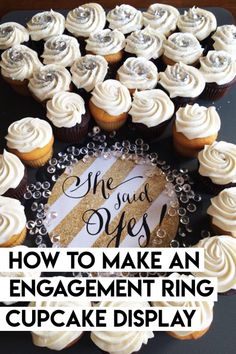 3e45830ed47 How to Make an Engagement Ring Cupcake Display