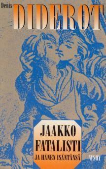Jaakko fatalisti ja hänen isäntänsä | Kirjasampo.fi - kirjallisuuden kotisivu