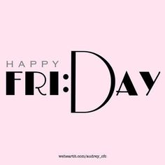 Happy Friday everyone Image uploaded by Lu. Find images and videos about love, cute and photography on We Heart It - the app to get lost in what you love. Happy Friday Pictures, Happy Friday Quotes, Happy Quotes, Positive Quotes, Best Quotes, Funny Quotes, Tgif Quotes, Happy Good Friday, Music Poster