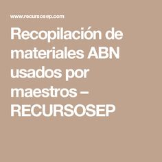 Recopilación de materiales ABN usados por maestros – RECURSOSEP Math For Kids, College, Education, Maths, Montessori, Childhood, Teaching Time, Kids Math, Learning Numbers