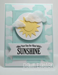 May Your Day Be Filled With Sunshine by TreasureOiler - Cards and Paper Crafts at Splitcoaststampers - inlaid cloud die cuts. Scrapbooking, Scrapbook Cards, Weather Cards, Karten Diy, Rainbow Card, Atc Cards, Get Well Cards, Alice, Copics