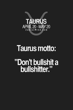 The Honest to Goodness Truth on Taurus Horoscope – Horoscopes & Astrology Zodiac Star Signs Astrology Taurus, Zodiac Signs Taurus, Zodiac Mind, Taurus Traits, Zodiac Traits, Taurus Man, Taurus And Gemini, Aquarius, Taurus Quotes