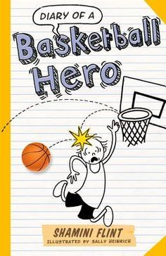 Booktopia has Diary of a Basketball Hero, DIARY OF A. by Shamini Flint. Buy a discounted Paperback of Diary of a Basketball Hero online from Australia's leading online bookstore. Living In Adelaide, Australian Authors, Reluctant Readers, Comic Drawing, Crime Fiction, Chapter Books, Freelance Illustrator, Book Format, Laugh Out Loud